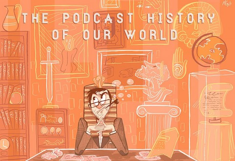 podcast history of the world